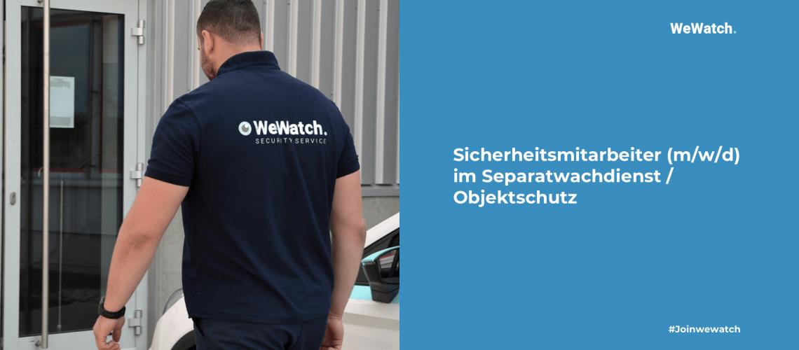 Sicherheitsmitarbeiter (m-w-d) im Separatwachdienst - Objektschutz